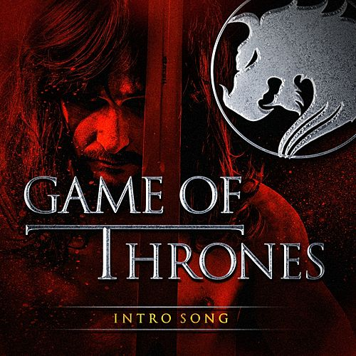 Game of Thrones (Music from the Opening Theme) by The TV Theme Players