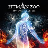 My Own Illusion by Human Zoo