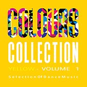 Colours Collection, Vol. 1 - Yellow - Selection of Dance Music by Various Artists