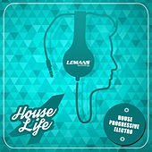 House 4 Life by Various Artists