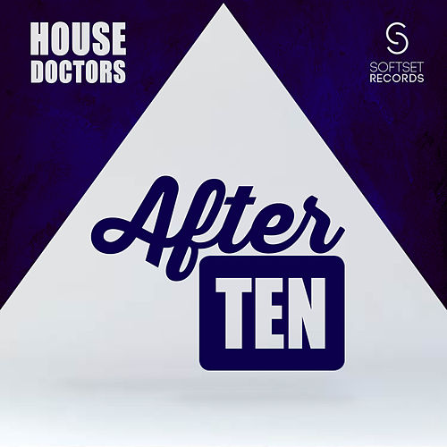 After Ten by House Doctors