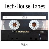 Tech-House Tapes, Vol. 4 by Various Artists