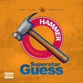 Hammer by Superstar Guess