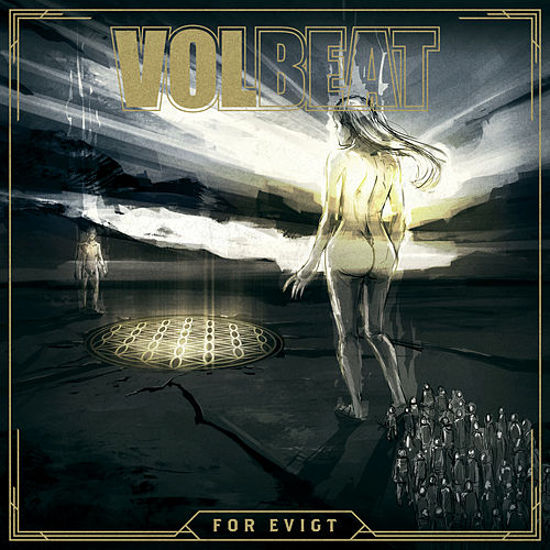 For Evigt von Volbeat