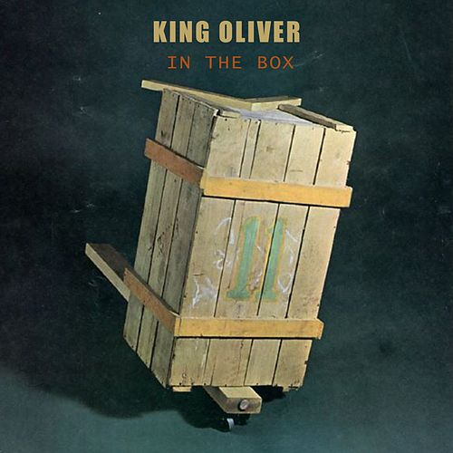 In The Box von King Oliver