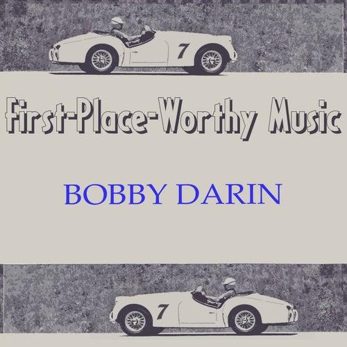 First-Place-Worthy Music von Bobby Darin