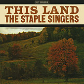 This Land von The Staple Singers