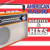 American Radio Rarities & Hits von Various Artists