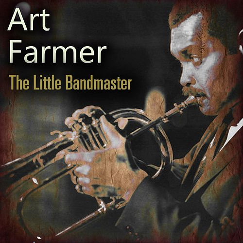 The Little Bandmaster von Art Farmer