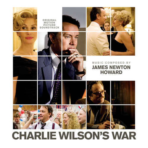 Charlie Wilson's War (Original Motion Picture Soundtrack) von James Newton Howard