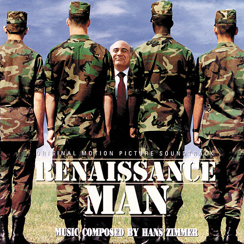 Renaissance Man (Original Motion Picture Soundtrack) by Hans Zimmer
