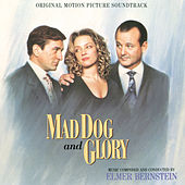 Mad Dog And Glory (Original Motion Picture Soundtrack) by Various Artists