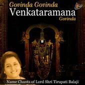 Govinda Govinda Venkataramana Govinda (Name Chants of Lord Shri Tirupati Balaji) by Anuradha Paudwal