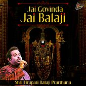 Jai Govinda Jai Balaji (Shri Tirupati Balaji Prarthana) by Shankar Mahadevan