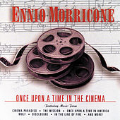 Once Upon A Time In The Cinema von Ennio Morricone