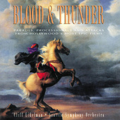 Blood & Thunder (Parades, Processionals And Attacks From Hollywood's Most Epic Films) von Various Artists