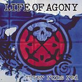 River Runs Red by Life Of Agony