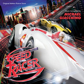 Speed Racer (Original Motion Picture Score) von Michael Giacchino
