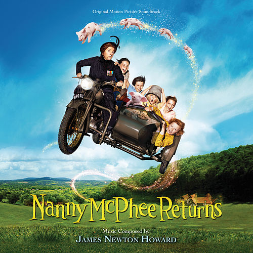 Nanny McPhee Returns (Original Motion Picture Soundtrack) von James Newton Howard