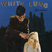 Below by White Lung