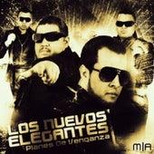 Planes De Venganza (Explicit) by Los Nuevos Elegantes