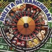 Ruleta de Rancheras by Various Artists