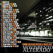 Twiins Culiacan Presenta: Mixes 2k11 - El Movimiento Alterado (Explicit Mixes) by Various Artists