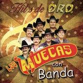 Hit's De Oro Con Banda by Los Muecas