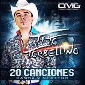 20 Canciones Banda y Norteno by Tito Y Su Torbellino