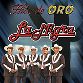 Hit's De Oro by La Migra