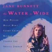 The Water Is Wide by Jane Bunnett