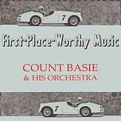 First-Place-Worthy Music von Count Basie