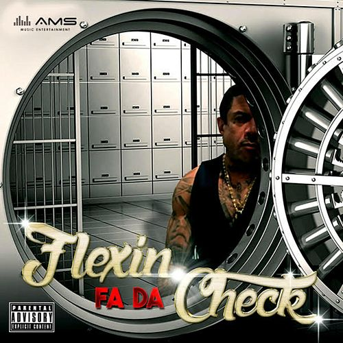 Flexin' Fa da Check by Benzino