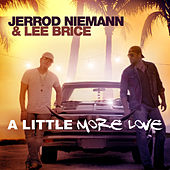A Little More Love by Jerrod Niemann