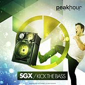 Kick The Bass by SGX