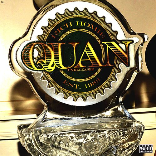 Unreleased by Rich Homie Quan