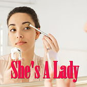 She's A Lady von Various Artists