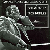 Home by Champion Jack Dupree