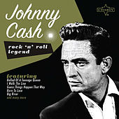 Rock 'N' Roll Legend: Johnny Cash by Johnny Cash