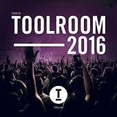 This Is Toolroom 2016 by Various Artists