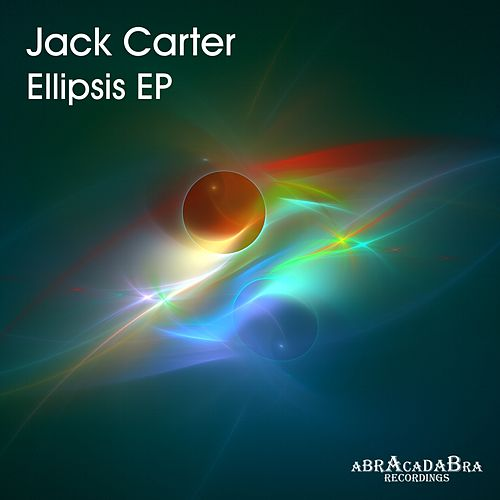 Ellipsis EP by Jack Carter