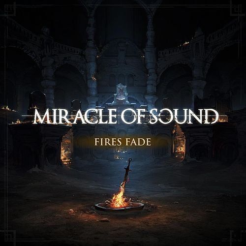 Fires Fade by Miracle Of Sound