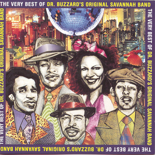 The Very Best Of Dr. Buzzard's Original Savannah Band by Dr. Buzzard's Original Savannah Band