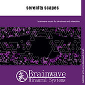 Serenity Scapes by Brainwave Binaural Systems