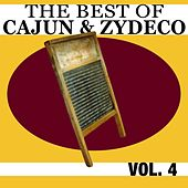 The Best Of Cajun & Zydeco Vol. 4 von Various Artists