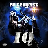 Poltergeist by IQ