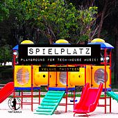 Spielplatz, Vol. 13 - Playground for Tech-House Music by Various Artists