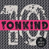 10 Years Tonkind, Vol. 1 by Various Artists