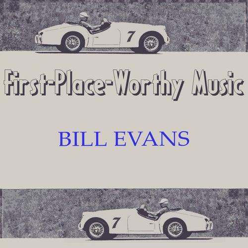 First-Place-Worthy Music von Bill Evans