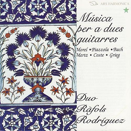 Música per a dues guitarres - Morel, Piazzolla, Bach, Mertz, Coste, Grieg von Duo Ràfols Rodriguez